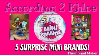 5 Surprise MiNi Brands   Toy Opening