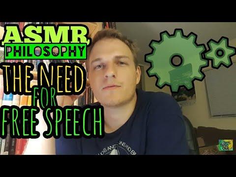 ASMR Ep. 61: Philosophy Ramble (Necessity of Free Speech)