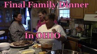 Final Family Dinner Before We Leave Ohio