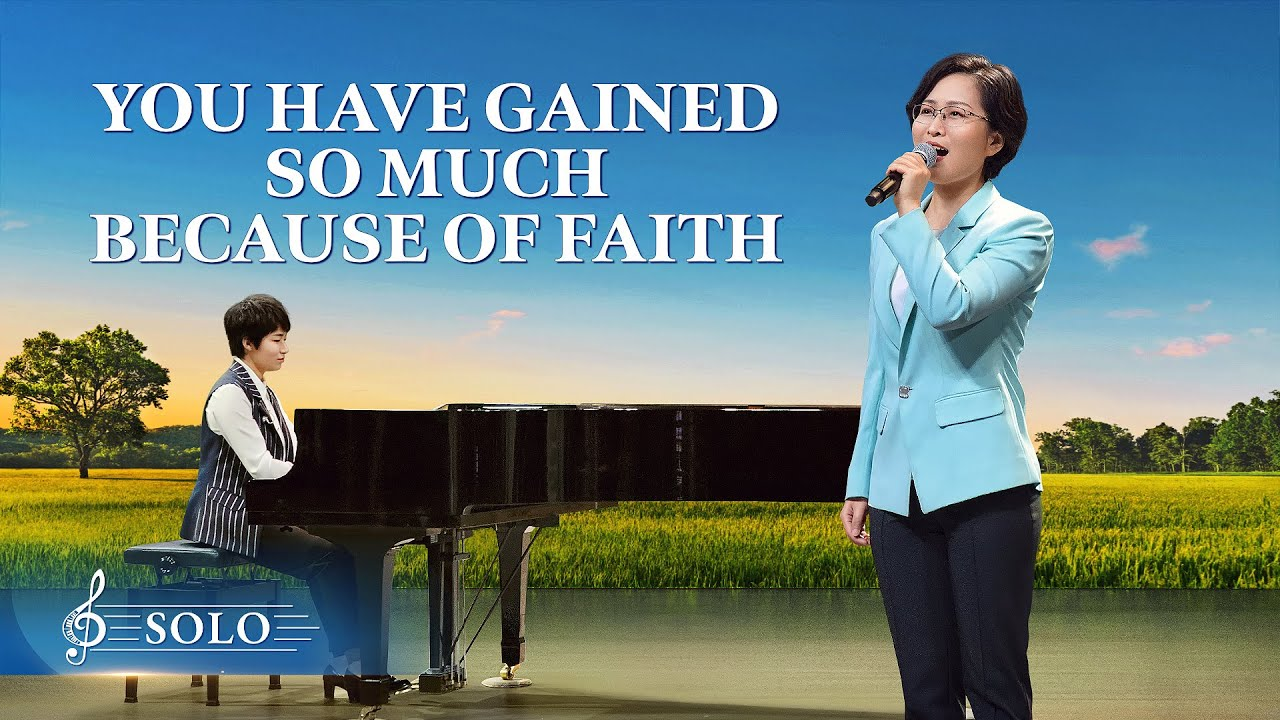 "Christian Song | ""You Have Gained So Much Because of Faith"""