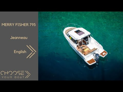 MERRY FISHER 795 Guided Tour Video (in English) by Jeanneau
