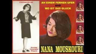 NANA MOUSKOURI - AN EINEM FERNEN UFER and WO IST DAS GLUCK