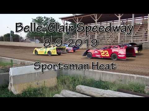 Belle Clair Speedway Sportsman Heat August 9 2019