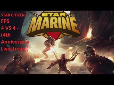 Star Citizen׃ Star Marine 4 vs 4 (4th Anniversary Livestream)(Música)