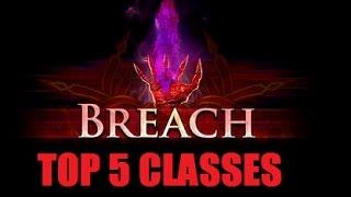 [PoE 2.5*] TOP 5 Class Selecton & Breach League Preparation