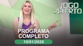 Jogo Aberto - 10/01/2020 - Programa completo