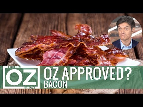 Is Bacon Oz-Approved?