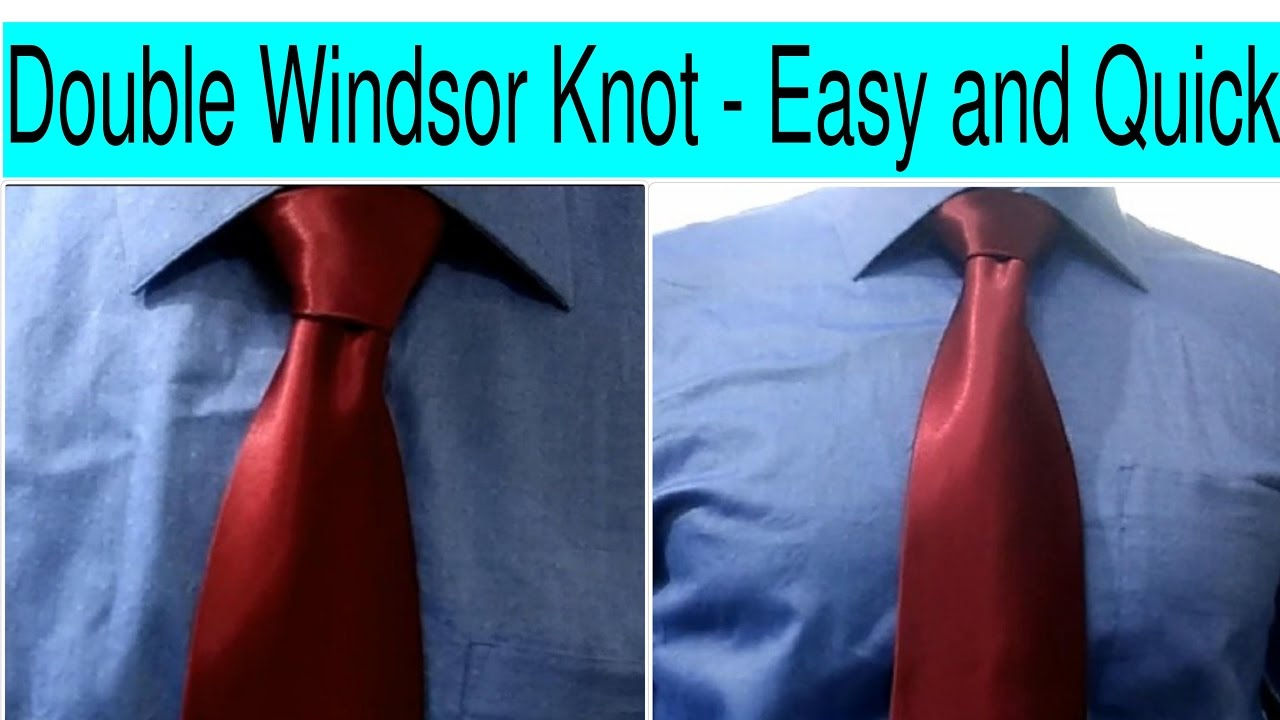 How To Tie A Tie  How To Tie A Windsor Knot(full Windsor Or Double Windsor)  How To Tie A Knot Easy