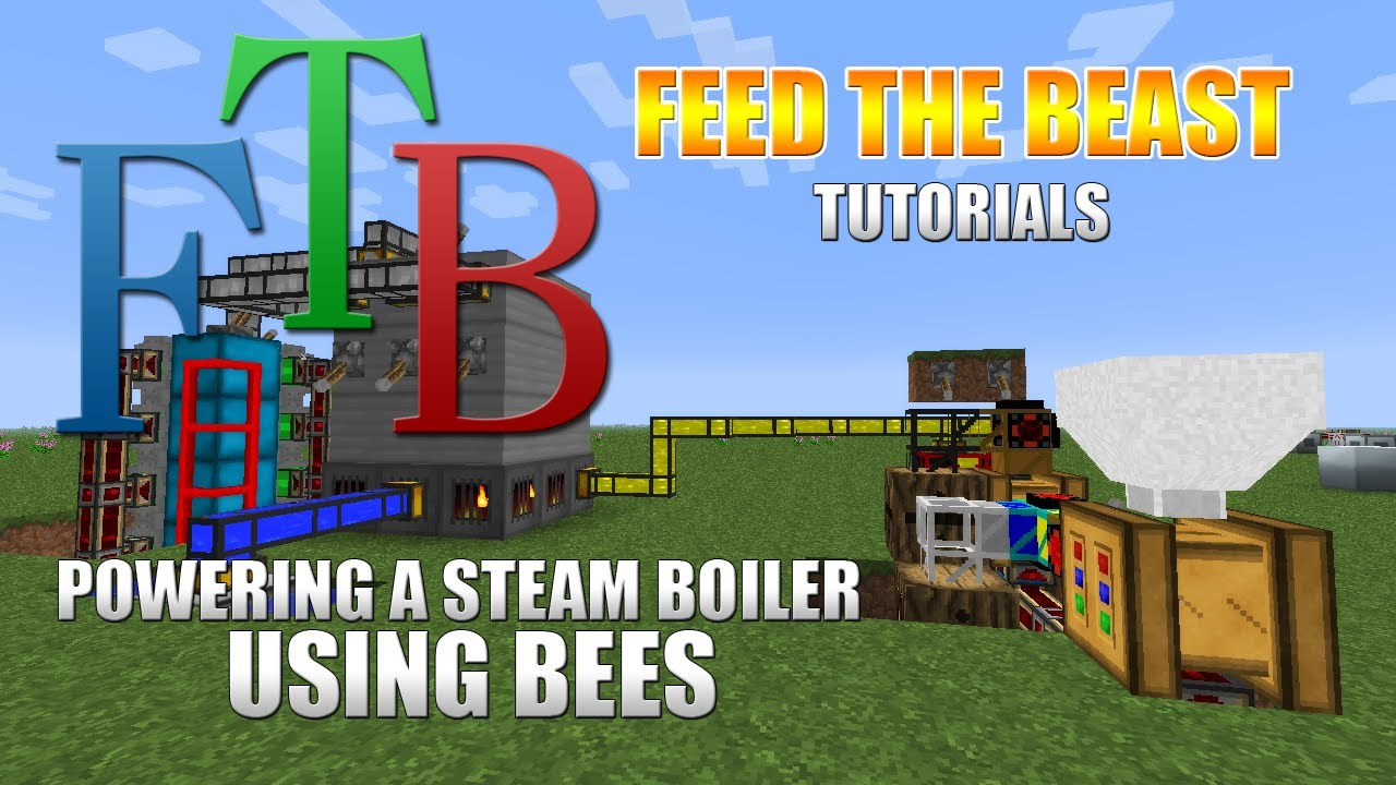 feed the beast powering a steam boiler using bees youtube