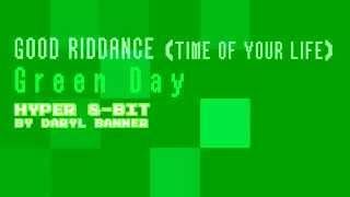 "Green Day ""GOOD RIDDANCE (TIME OF YOUR LIFE)"" Nintendo Hyper 8-Bit by Daryl Banner"