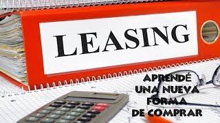 Qué es Leasing Financiero. Enterate si puede servir para tu negocio 💵 Que conviene más?