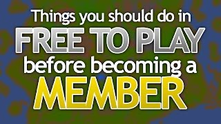 Things you should do in F2P before members (OSRS)