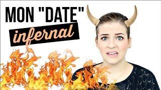 LA PIRE DATE DE MA VIE
