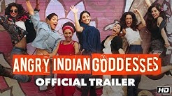 Angry Indian Goddesses Official Trailer | A Pan Nalin Film | This Festive Season
