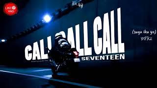 [Like17VND][Vietsub + Kara] SEVENTEEN - CALL CALL CALL