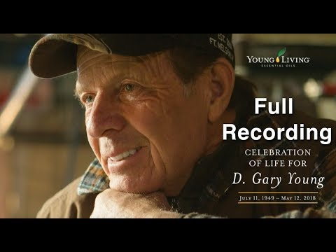 D. Gary Young: A Celebration of Life (Recorded Livestream)