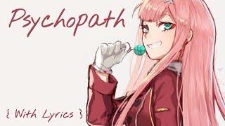 ♪ Nightcore: Psychopath