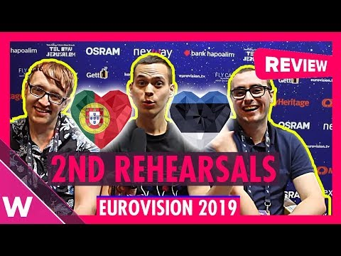 Second rehearsals: Portugal and Estonia (Reaction) | Eurovision 2019