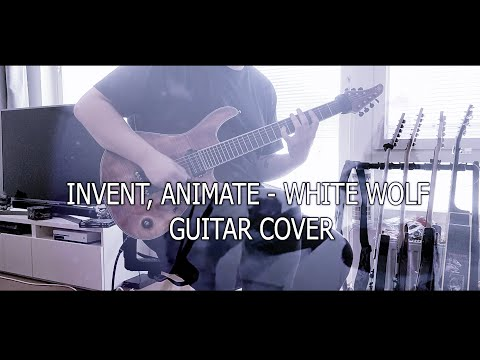 Invent, Animate - White Wolf (Guitar Cover w/ TABS!!)