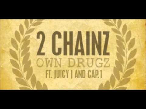 2 Chainz - Own Drugz  -