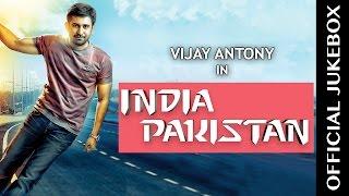 India Pakistan Official Jukebox | Vijay Antony | Sushma Raj | Pasupathy