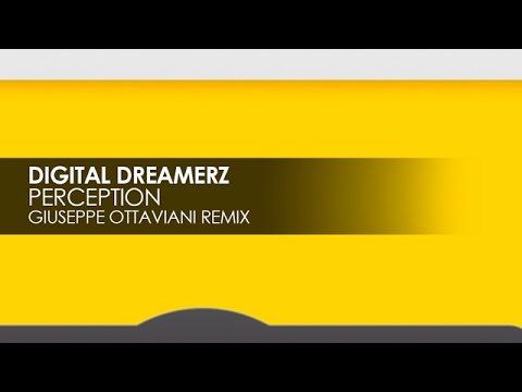Digital Dreamerz - Perception (Giuseppe Ottaviani Remix)