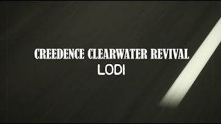 Download Creedence Clearwater Revival - Lodi (Official Lyric Video)