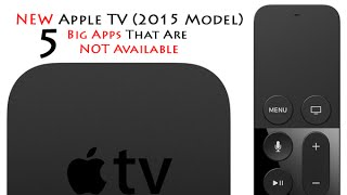5 Big Apps Not Available on the NEW Apple TV