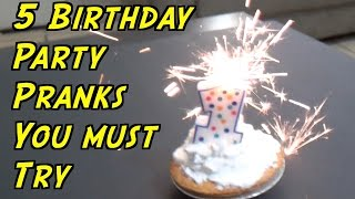 5 Birthday Party Pranks You Can Do - HOW TO PRANK (Evil Booby Traps)