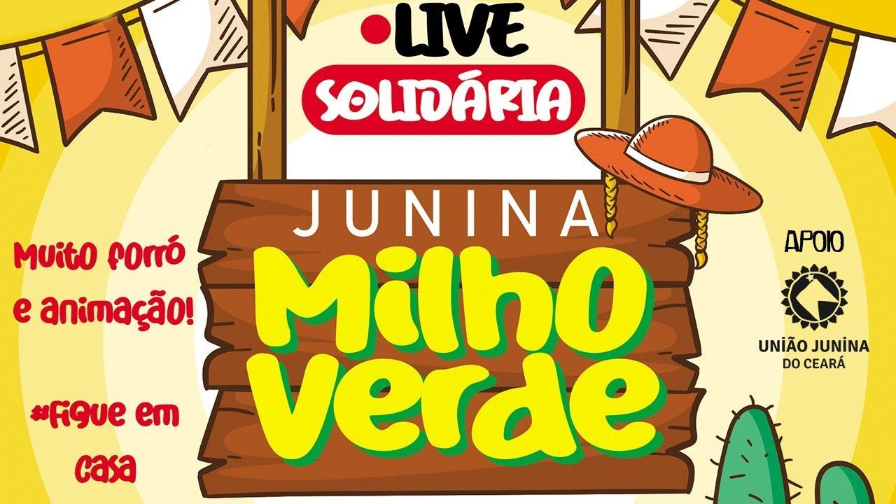 LIVE SOLIDÁRIA - JUNINA MILHO VERDE