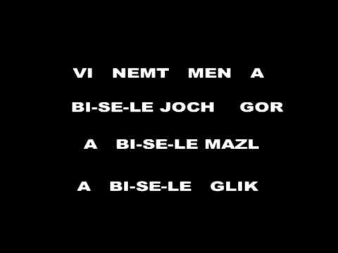 A BISELE MAZL - KARAOKE EN IDISH