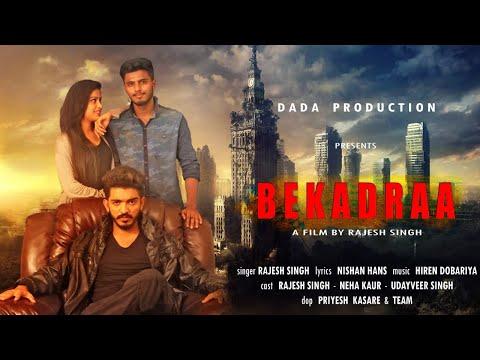 Bekadraa (full Video Song) L Rajesh Singh I BANNA | Latest Punjabi Song 2018 I Dada Production