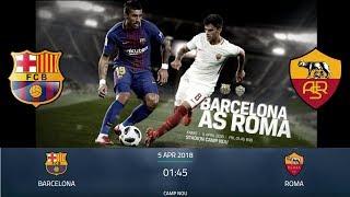 PREDIKSI SKOR BARCELONA VS AS ROMA 5 APRIL 2018