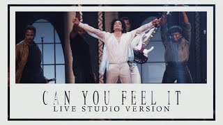 CAN YOU FEEL IT (Live Studio Version)   Michael Jackson ft. The Jacksons