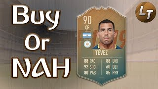 Flashback Tevez! | Buy or Nah | FIFA 19 Player Review Series