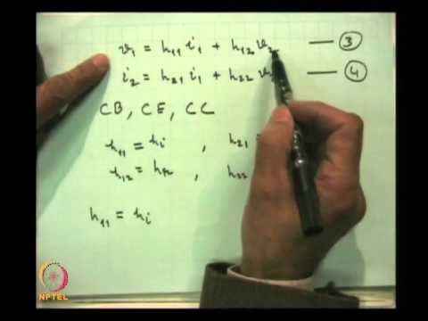 Mod-03 Lec-11 H and R Parameters and their use in small amplifiers