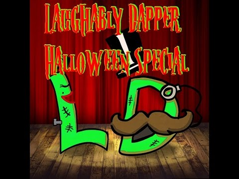 Laughably Dapper Halloween Special #0
