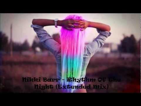 Nikki Barr - Rhythm Of The Night (Extended Mix)