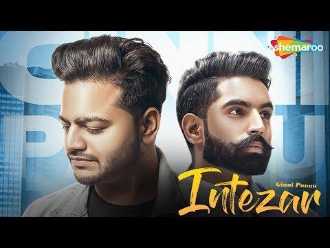 Parmish Verma | Intezar | Ginni Pannu | Full Audio | Preet Hundal | Latest Punjabi Songs 2018