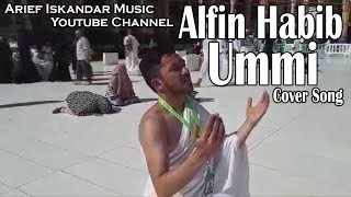 alfin habib ummi tsumma ummi cover song official asli bikin baper