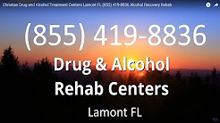 Christian Drug and Alcohol Treatment Centers Lamont FL (855) 419-8836 Alcohol Recovery Rehab