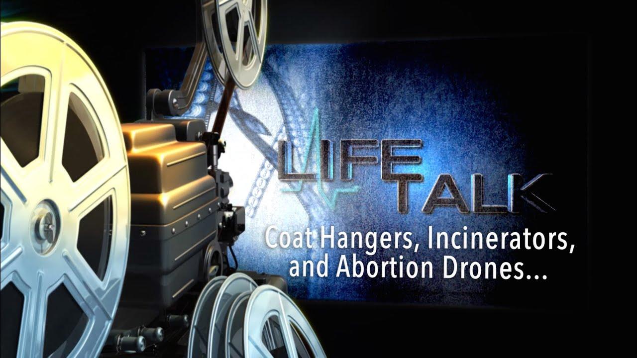 Coat Hangers, Incinerators, and Abortion Drones - YouTube
