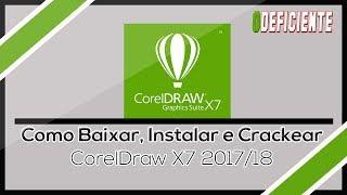 Como Baixar, Instalar e Crackear o CorelDraw x7 2017/18
