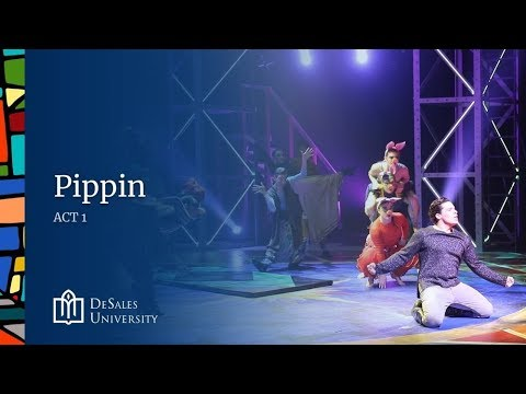DeSales Act 1 Presents - Pippin