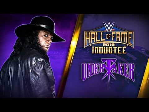 The Undertaker joins the WWE Hall of Fame Class of 2018