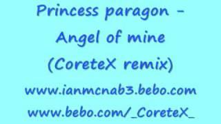 Princess paragon - Angel of mine (CoreteX remix)