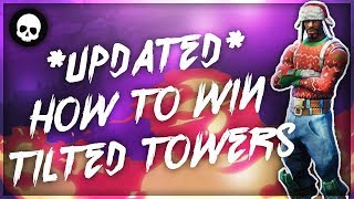 *UPDATED* How To Win Tilted Towers Every Time! (Fortnite Battle Royale Tilted Towers Tips) thumbnail