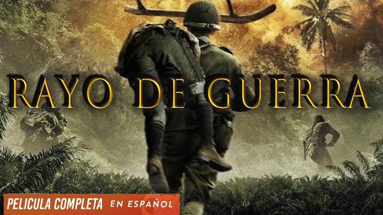 Download Rayo De Guerra - Accion - Ver Peliculas En Español