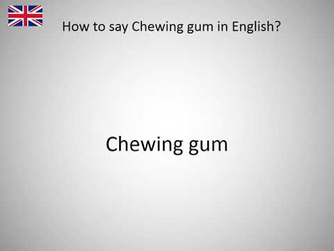 How To Say Chewing Gum In English Youtube