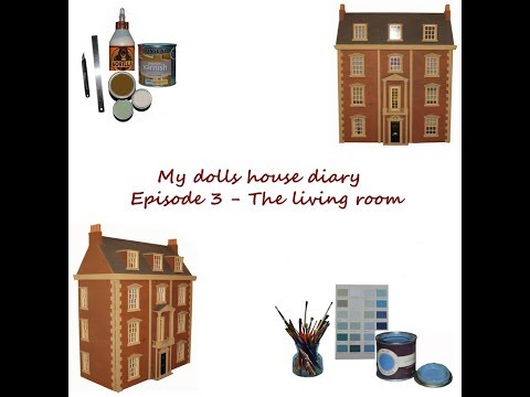 My Dolls House Diary Episode 3  The Living Room